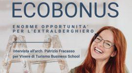 Ecobonus Case Vacanza - una grande opportunità per aumentare la qualità delle strutture extralberghiere